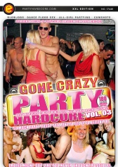 Party Hardcore Gone Crazy #3