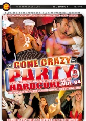 Party Hardcore Gone Crazy #4